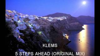 Klems - 5 Steps Ahead (Original Mix)