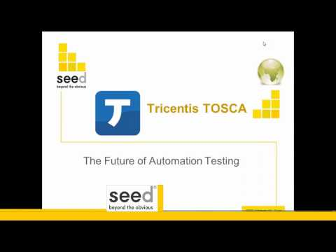 Tricentis Tosca Automation Testing Webinar | Seed Infotech