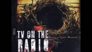 TV on the Radio- Blues from down here