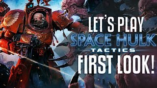 Let's play Space Hulk: Tactics FIRST LOOK!