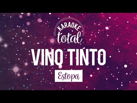 Vino Tinto - Estopa - Karaoke con Coros