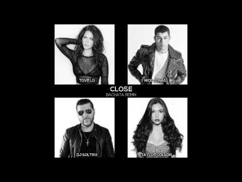 Nick Jonas Ft. Tove Lo & Taylor Colson - Close (DJ Soltrix Bachata Remix)