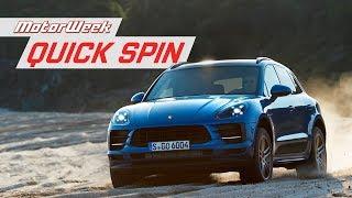 2019 Porsche Macan | Quick Spin