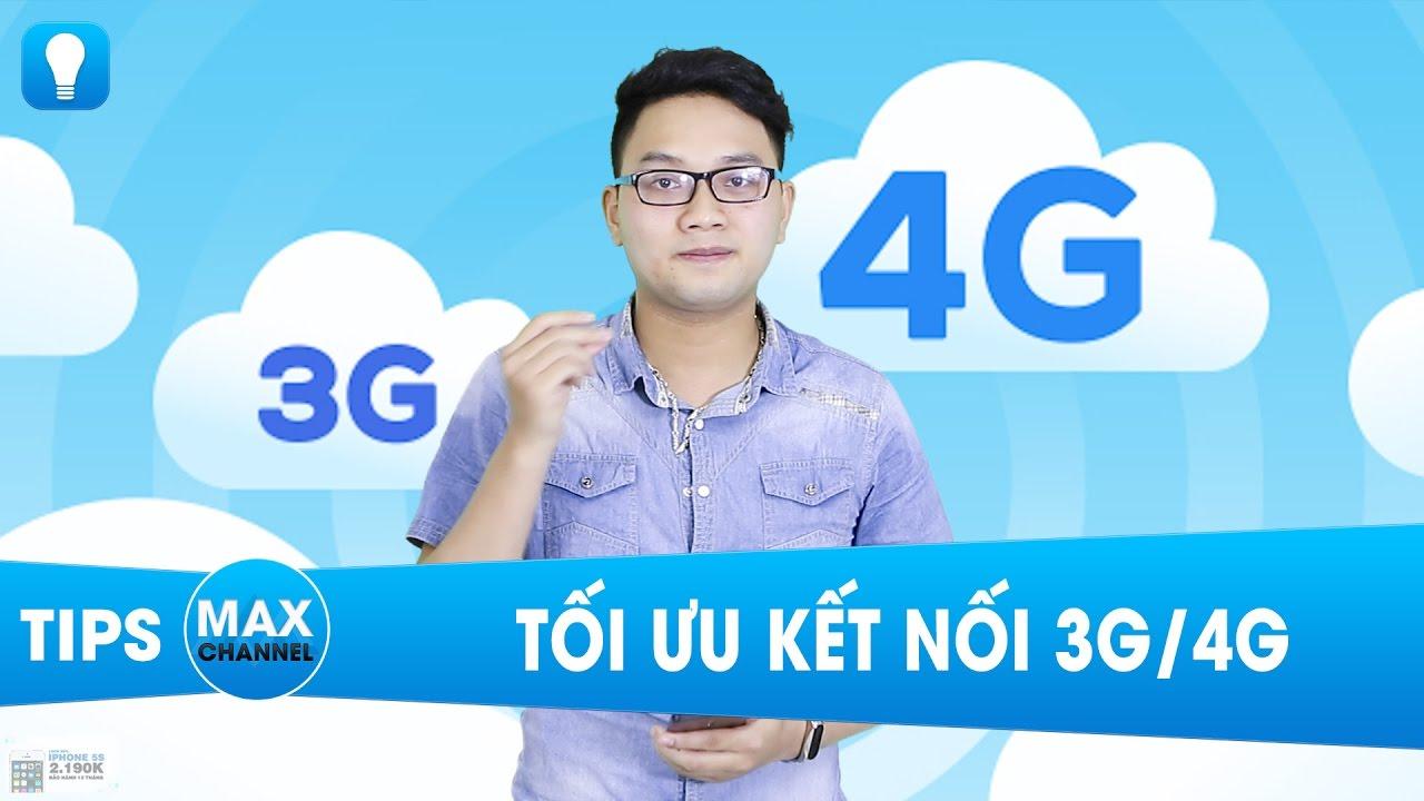5 cách  tối ưu hiệu quả kết nối 3G/4G trên điện thoại- Thử ngay đi nào!