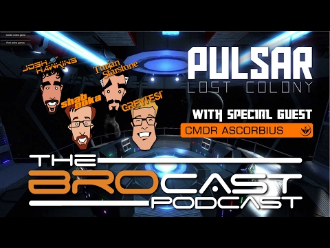The BroCast - To Brodly Bro where no Bro has Brone Brofore! - Pulsar Lost Colony gameplay