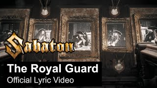 SABATON - The Royal Guard (Official Lyric Video)