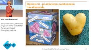 Villit visiot työstä 2020, työhyvinvoinnin ja johtamisen professori Marja-Liisa Manka