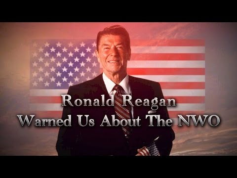 Ronald Reagan Warned Us About NWO & Agenda 21