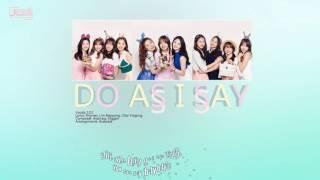 [mv] 아이오아이 (i.o.i) _ do as i say [kara/eng/viet] {fancyjung} (내 말대로 해줘) @ miss me mini album tracklist: 1. 너무너무너무 (very v...