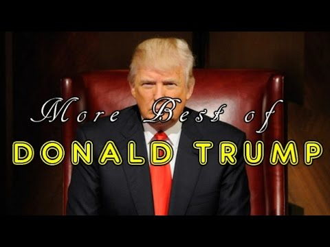More Best of Donald Trump (funny) - YouTube