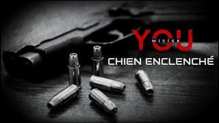 Mister You - Chien enclenché (Audio)