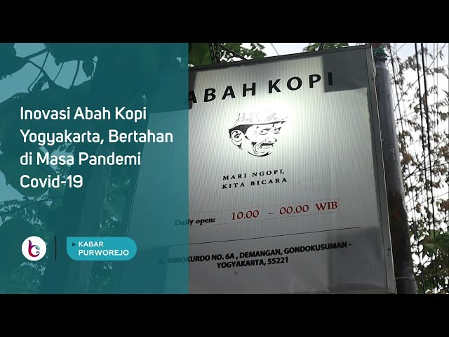Inovasi Abah Kopi Yogyakarta, Bertahan di Masa Pandemi Covid-19