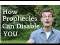 How Prophesies Can Disable You To Be Yourself And Live A Normal Life