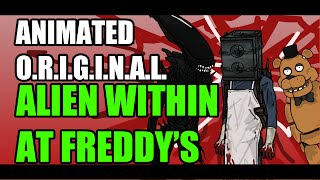 [Animated Parody] - Alien Within at Freddys (Halloween Special)