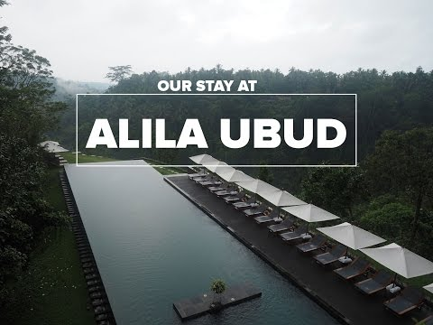 Our Stay At Alila Ubud In Bali