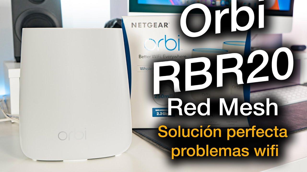 Solución a problemas wifi en casa: Red Mesh Orbi Netgear
