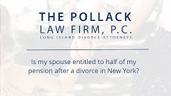 Is my spouse entitled to half of my pension after a divorce in New York?