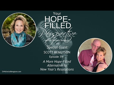 A More Hope-Filled Alternative to New Year's Resolutions - Episode 39