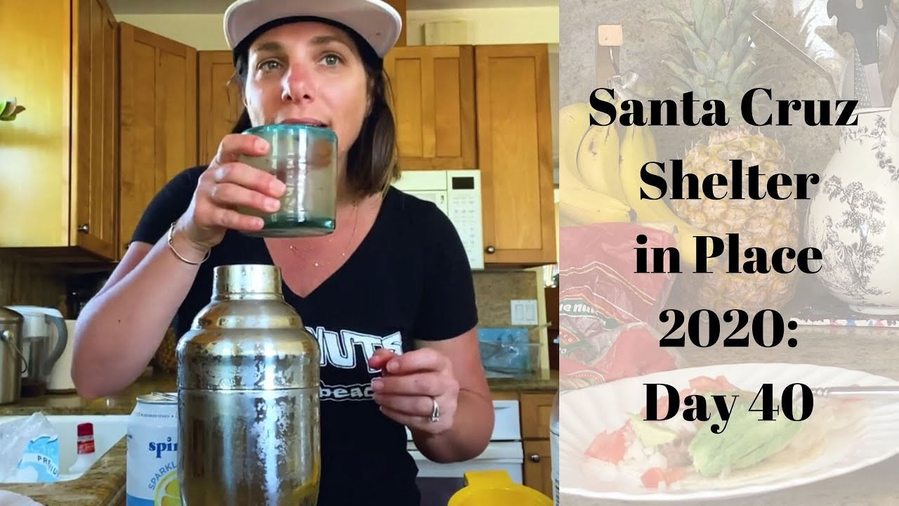 Santa Cruz Shelter in Place 2020: Day 40