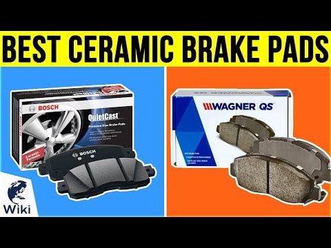 10 Best Ceramic Brake Pads 2019
