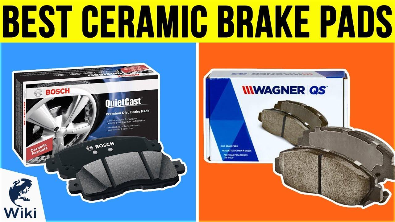 10 Best Ceramic Brake Pads 2019 - YouTube