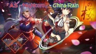 「Nightcore」~ China-Rain【AN】