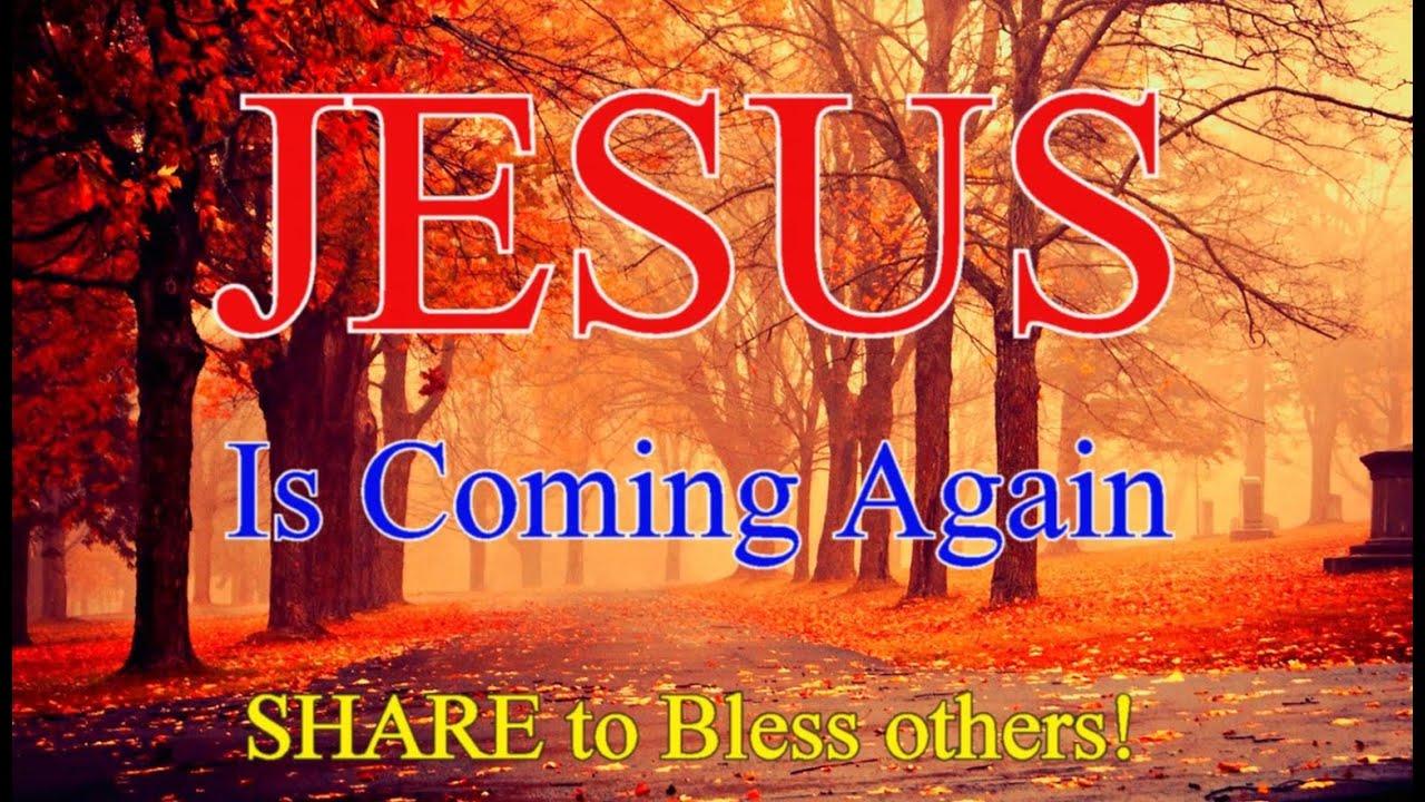 jesus is coming again youtube