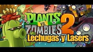 plants vs zombies 2 lechugas y lasers espaol
