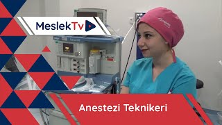 Anestezi Teknikeri