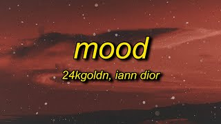 Download 24kGoldn - Mood (Lyrics) ft. Iann Dior | why you always in a mood