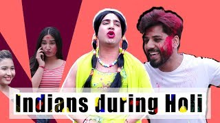 INDIANS DURING HOLI || JaiPuru