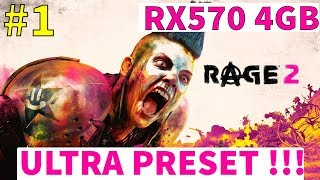 RAGE 2 - RX570 4GB Benchmark Gameplay PART 1 - ULTRA PRESET 1920X1080