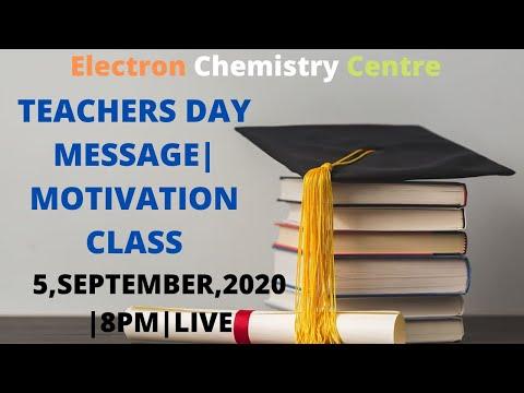 TEACHERS DAY MESSAGE|MOTIVATIONAL SESSION|ELECTRON CHEMISTRY CENTRE BY VKM