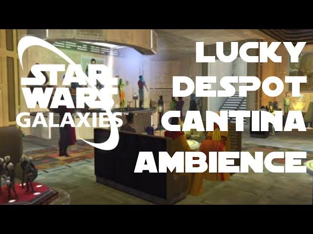Lucky Despot Cantina. Mos Eisley, Tatooine [Star Wars Galaxies] Ambience + Music