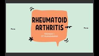 OT MUSKULOSKELETAL-Rheumatoid Arthritis (Kelompok 1)