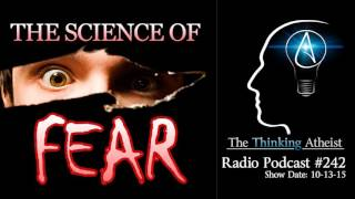 TTA Podcast 242: The Science of Fear