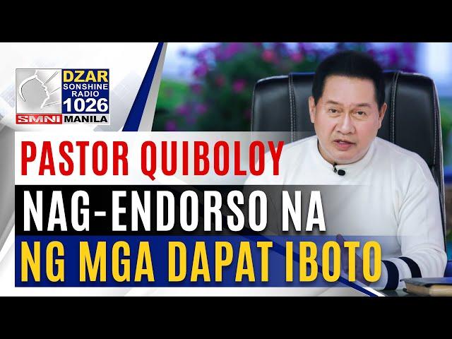 Pastor Quiboloy, nag-endorso ng mga dapat iboto sa 2022 elections