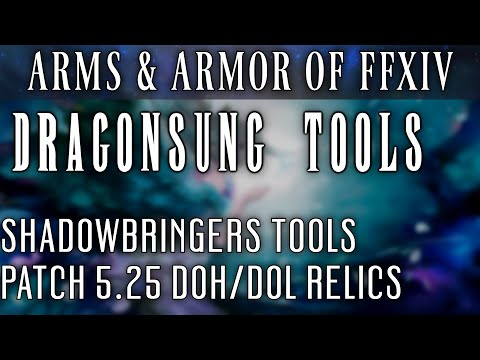 All Dragonsung Relic DOH/DOL Tools (FFXIV Patch 5.25)