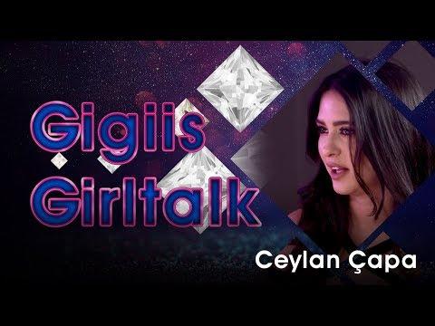 Gülnur Güneş'le  GirlTalk - Ceylan Çapa | Trend | Moda | Selena ve Justin