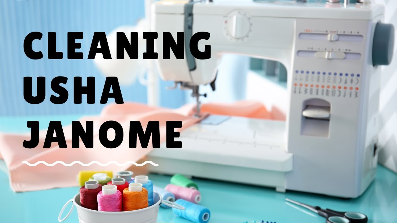 How To Clean Sewing Machine At Home | Usha Janome Stitch Magic Sewing Machine Maintenance