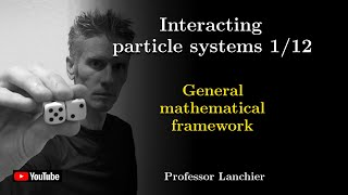 Download Lagu Interacting particle systems 01 - General framework. mp3