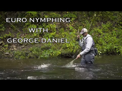 Euro Nymphing With George Daniel