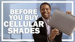 Cellular (Honeycomb) Shades | What to Know Before You Buy