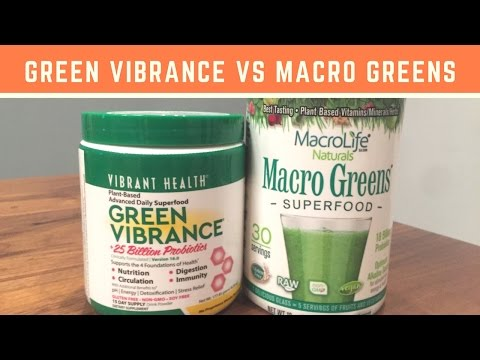 Green Vibrance vs Macro Greens: Which Supplement Is Better?