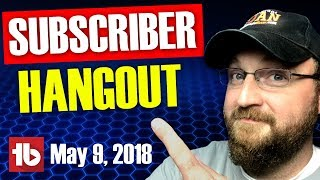 CF LIVE!   SUBSCRIBER HANGOUT   FREE LIVE CHANNEL REVIEWS