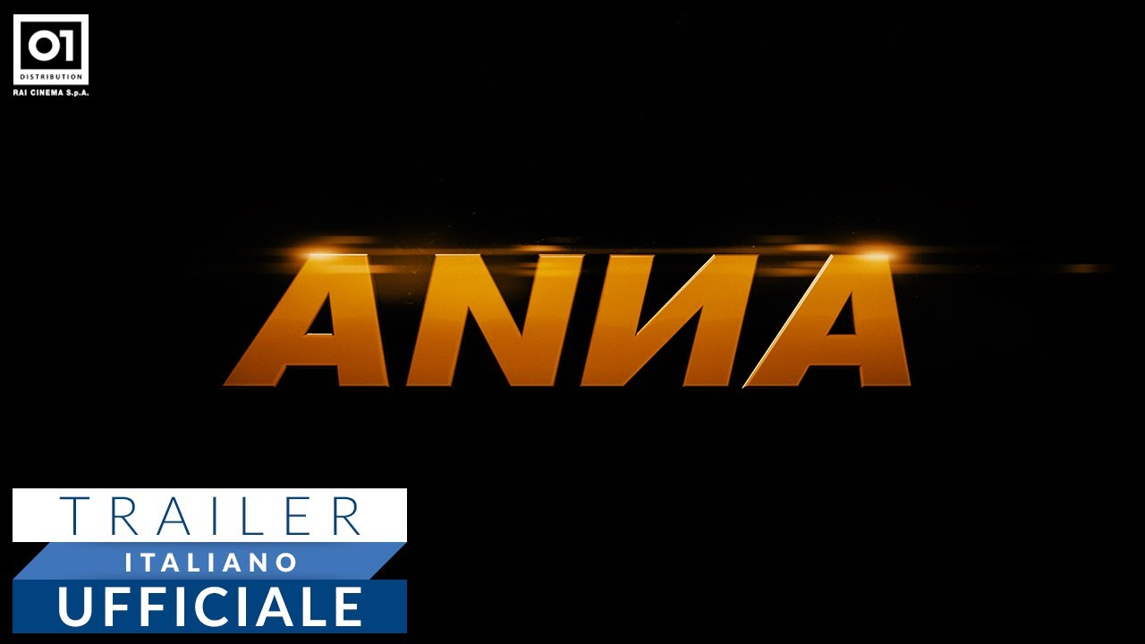 ANNA di Luc Besson (2019) - Trailer Italiano Ufficiale HD