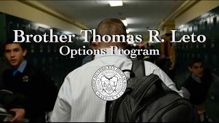 Brother Thomas R. Leto Options Program - Bishop Hendricken High School