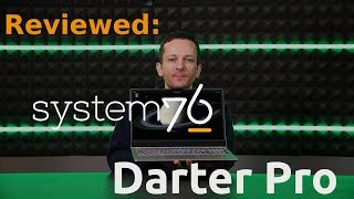 Review - The System76 Darter Pro Linux Laptop!