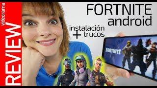 Fortnite para Android: guía de instalación y trucos básicos