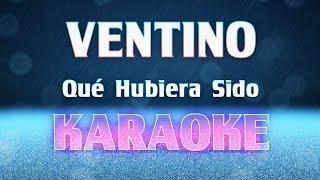 Baixar Ventino - Qué hubiera sido (Karaoke) + Acordes